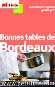 Bonnes tables de Bordeaux 2014 Petit Futé (avec avis des lecteurs)