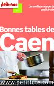 Bonnes tables de Caen 2014 Petit Futé (avec avis des lecteurs)