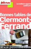 Bonnes tables de Clermont-Ferrand 2014 Petit Futé (avec avis des lecteurs)