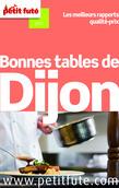 Bonnes tables de Dijon 2014 Petit Futé (avec avis des lecteurs)