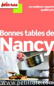 Bonnes tables de Nancy 2014 Petit Futé (avec avis des lecteurs)