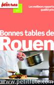 Bonnes tables de Rouen 2014 Petit Futé (avec avis des lecteurs)