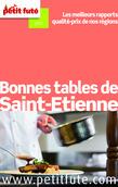 Bonnes tables de Saint-Etienne 2015 Petit Futé (avec avis des lecteurs)