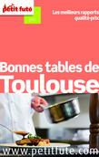 Bonnes tables de Toulouse 2015 Petit Futé (avec avis des lecteurs)