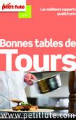 Bonnes tables de Tours 2015 Petit Futé (avec avis des lecteurs)