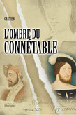 L'ombre du connétable