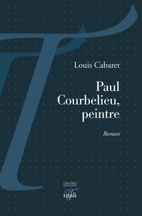Paul Courbelieu, peintre