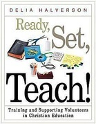 Ready, Set, Teach!: Training and Supporting Volunteers in Christian Education