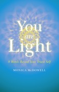 You are Light: 8 Words Reveal Your Truest Self
