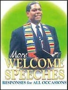 More Welcome Speeches: Responses for All Occasions