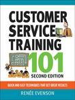 Customer Service Training 101: Quick and Easy Techniques That Get Great Results