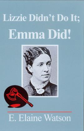 Lizzie Didn't Do It; Emma Did!