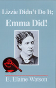 Lizzie Didn't Do It; Emma Did!