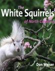 The White Squirrels of North Carolina