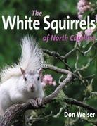 The White Squirrels of North Carolina