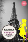 Rebecca Town a Parigi
