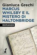 Marcus Whilsby e il mistero di Haltonbridge
