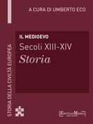Il Medioevo (secoli XIII-XIV) - Storia