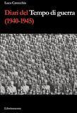 Diari del tempo di guerra (1940-1945)