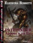 Pathfinder: appeso a un filo