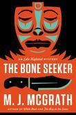The Bone Seeker: An Edie Kiglatuk Mystery