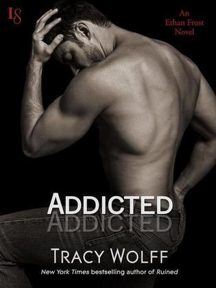 Addicted: An Ethan Frost Novel; A Loveswept New Adult Romance