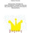 Pedagogia, potere ed empowerment. Esempi di analisi del discorso politico in chiave pedagogica