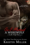 So I Married a Werewolf