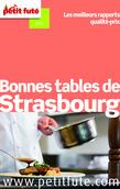Bonnes tables de Strasbourg 2014 Petit Futé (avec avis des lecteurs)