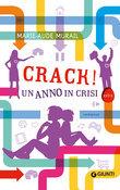 Crack! Un anno in crisi