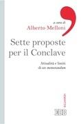 Sette proposte per il Conclave