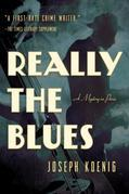 Really the Blues: A Mystery