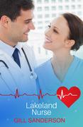 Lakeland Nurse: A Medical Romance
