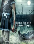Home for the Horror Days