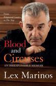 Blood and Circuses: An Irresponsible Memoir