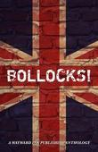 Bollocks!: A Wayward Ink Anthology