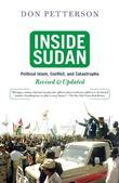 Inside Sudan: Political Islam, Conflict, And Catastrophe
