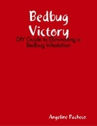 Bedbug Victory: DIY Guide to Eliminating a Bedbug Infestation