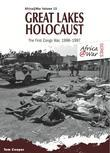 Great Lakes Holocaust: First Congo War, 1996-1997