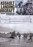 Assault Landing Craft: Design, Construction & Operators