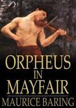 Orpheus in Mayfair: And Other Stories and Sketches