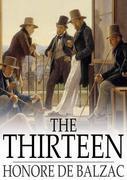 Honore de Balzac - The Thirteen