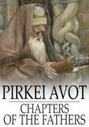 Pirkei Avot: Chapters of the Fathers