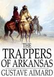 The Trappers of Arkansas