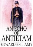 An Echo of Antietam