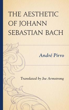 The Aesthetic of Johann Sebastian Bach