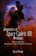 Adventures of Space Cadets 101: Weddings