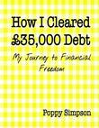 How I Cleared £35,000 Debt - My Journey to Financial Freedom.
