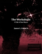The Workaholic: A Tale of San Marco