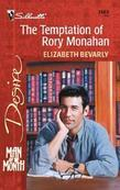 Temptation of Rory Monahan